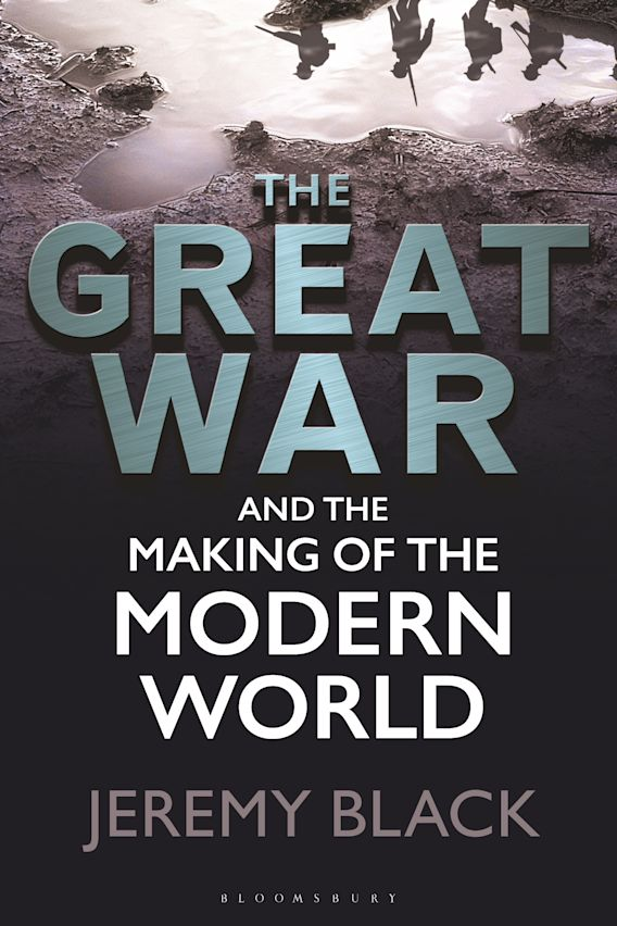 The Great War and the Making of the Modern World cover