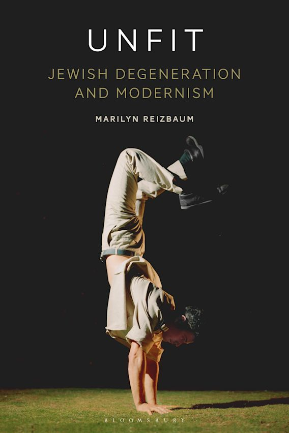Unfit: Jewish Degeneration and Modernism cover