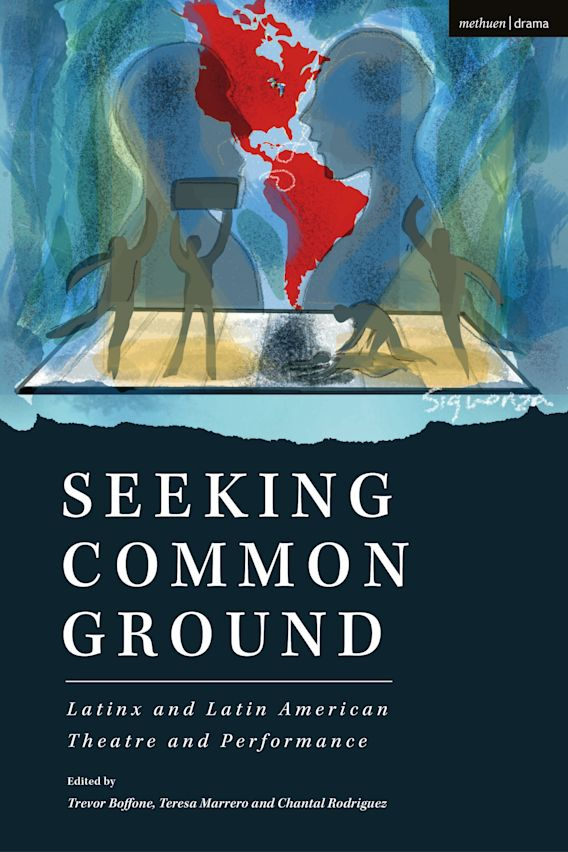 Seeking Common Ground: Latinx and Latin American Theatre and Performance cover