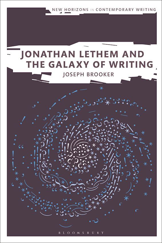 Jonathan Lethem and the Galaxy of Writing cover