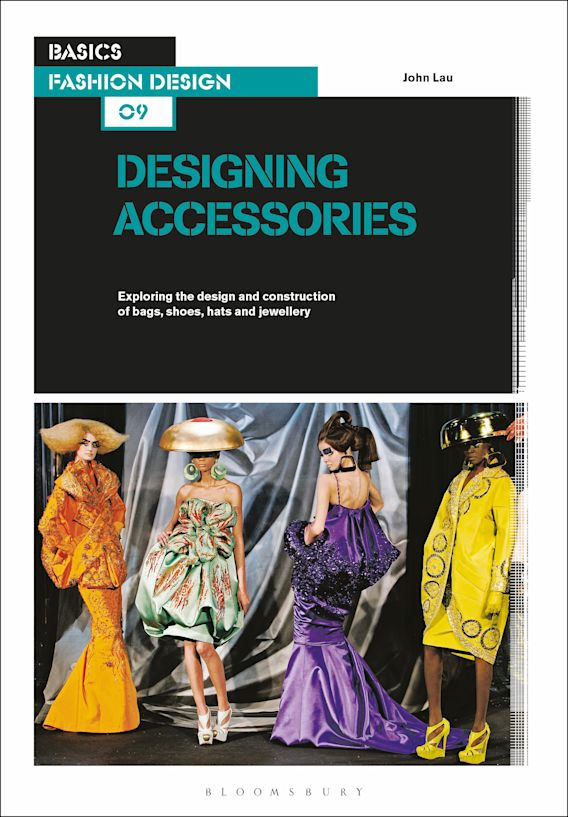 Basics Fashion Design 09: Designing Accessories cover