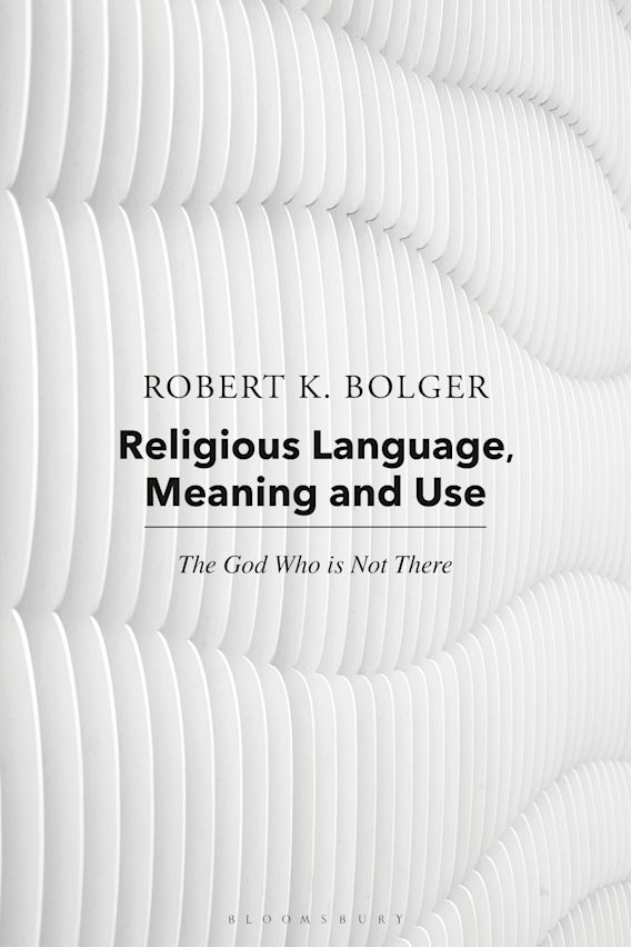 Religious Language, Meaning, and Use cover
