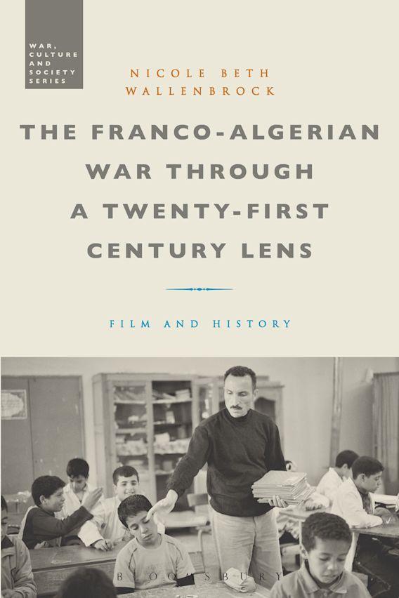 The Franco-Algerian War through a Twenty-First Century Lens cover