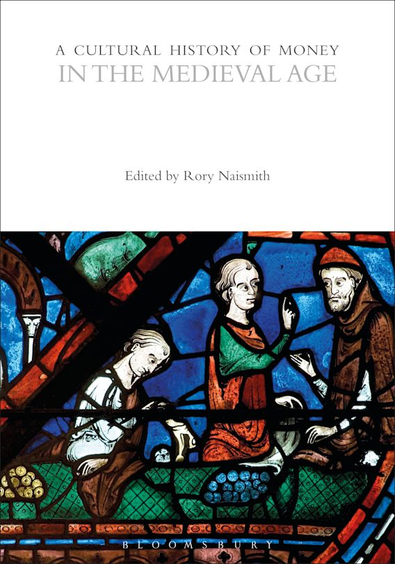 A Cultural History of Money in the Medieval Age cover