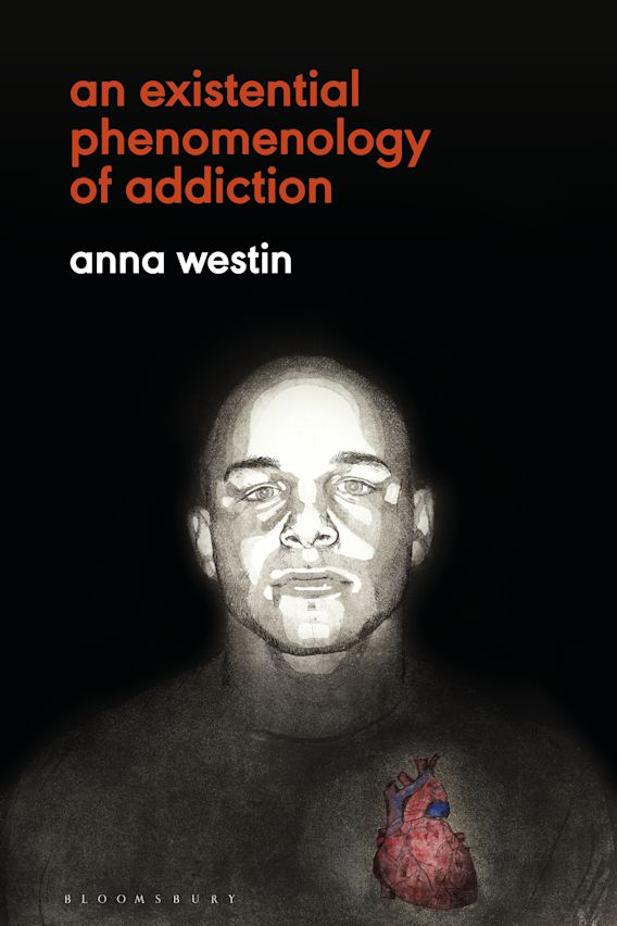 An Existential Phenomenology of Addiction cover