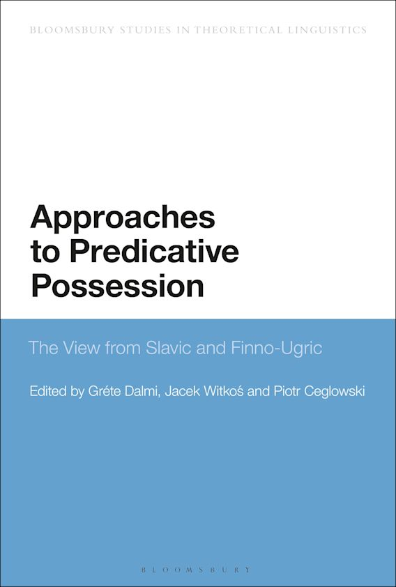 Approaches to Predicative Possession cover