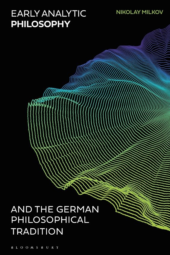 Early Analytic Philosophy and the German Philosophical Tradition cover