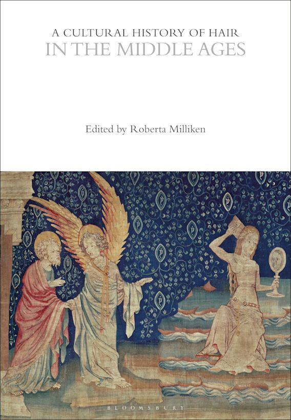A Cultural History of Hair in the Middle Ages cover