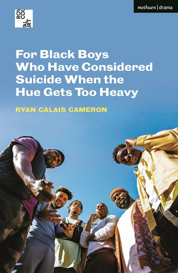 For Black Boys Who Have Considered Suicide When the Hue Gets Too Heavy cover