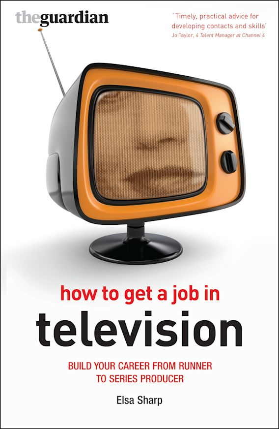 How to Get a Job in Television cover