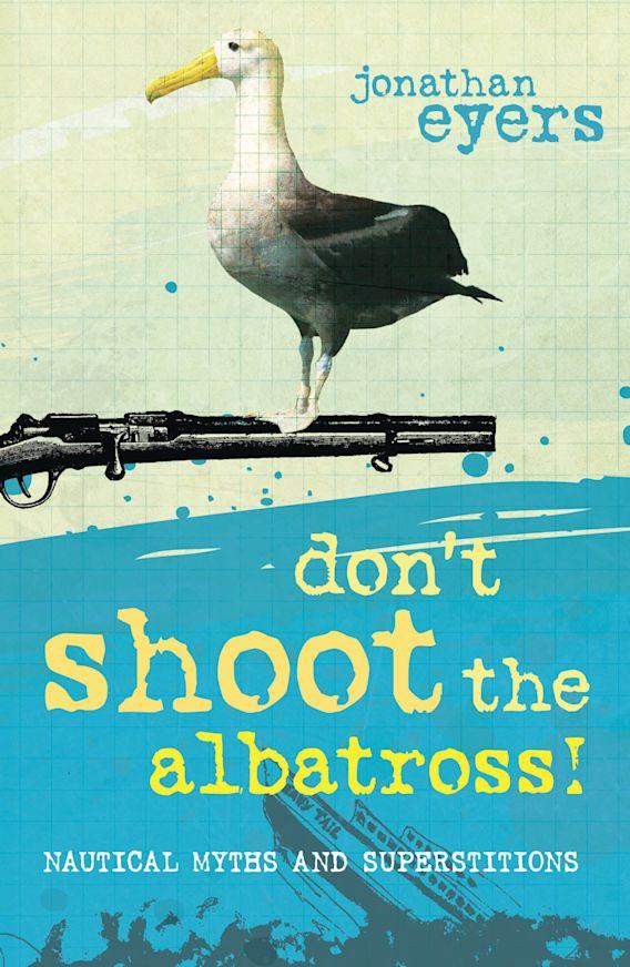 Don't Shoot the Albatross! cover