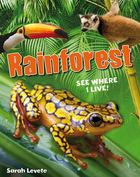 Rainforest See Where I Live! cover
