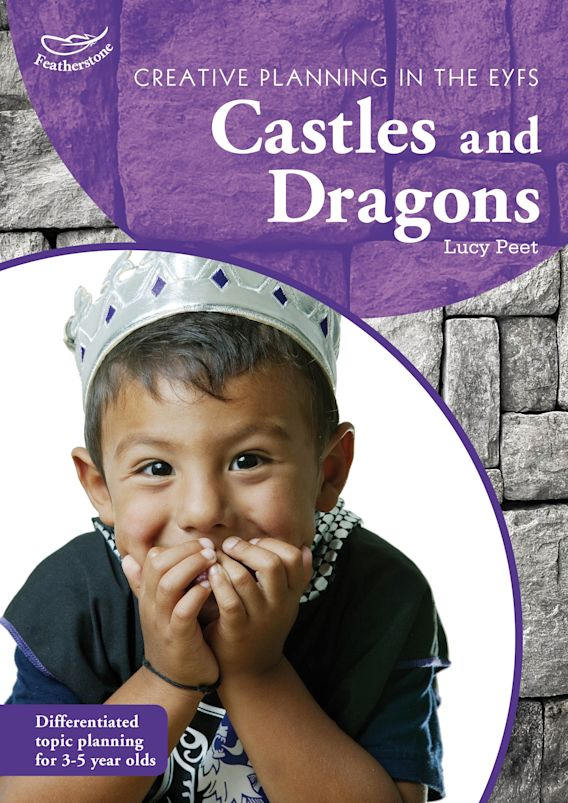 Creative Planning in the Early Years: Castles and Dragons cover