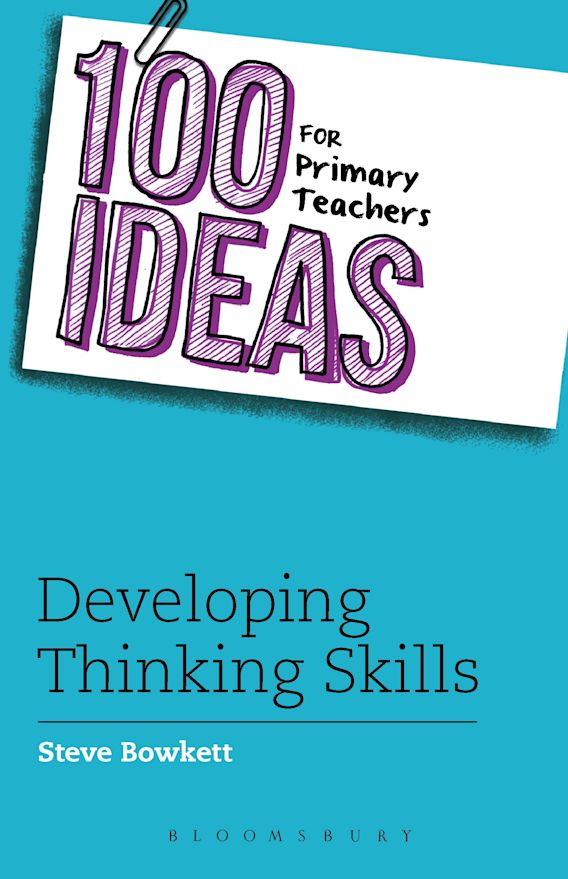 100 Ideas for Primary Teachers: Developing Thinking Skills cover