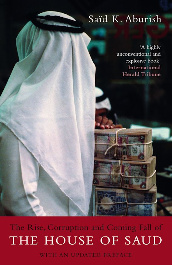 The Rise, Corruption and Coming Fall of the House of Saud cover