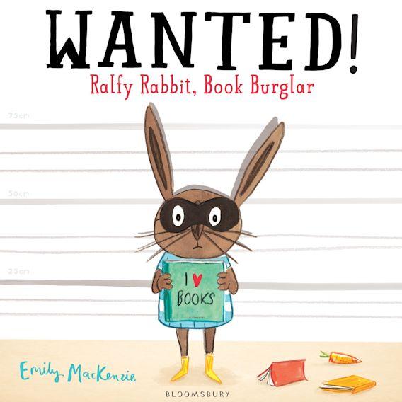 Wanted! Ralfy Rabbit, Book Burglar cover