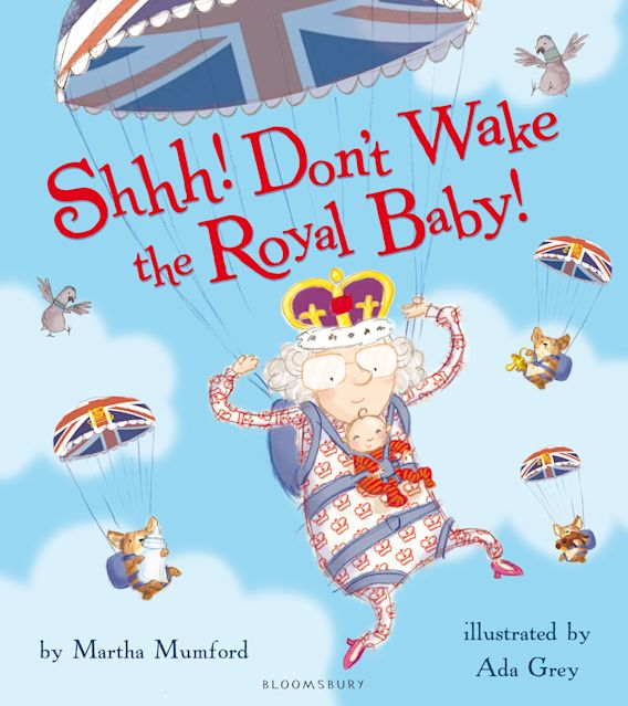 Shhh! Don't Wake the Royal Baby! cover
