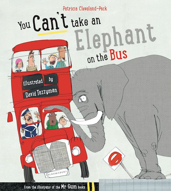 You Can't Take An Elephant On the Bus cover