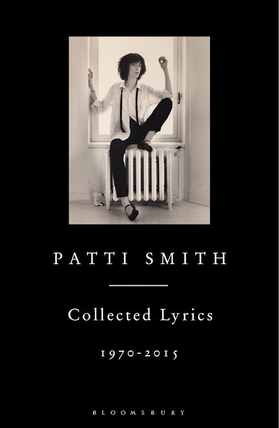 Patti Smith Collected Lyrics, 1970–2015 cover