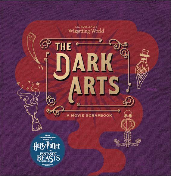 J.K. Rowling's Wizarding World - The Dark Arts cover