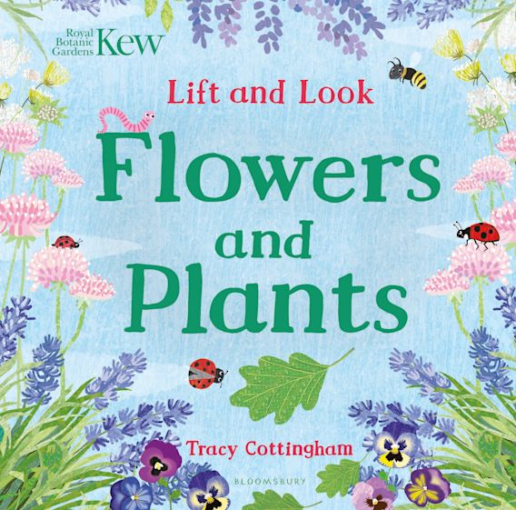 Kew: Lift and Look Flowers and Plants cover