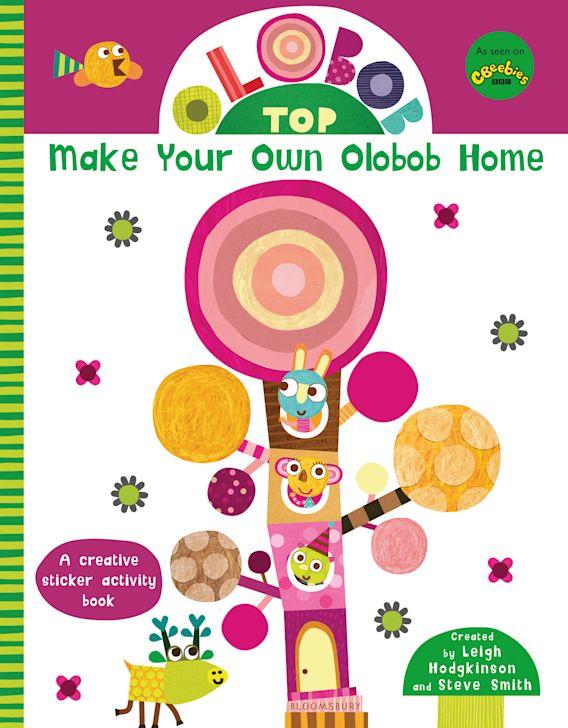 Olobob Top: Make Your Own Olobob Home cover