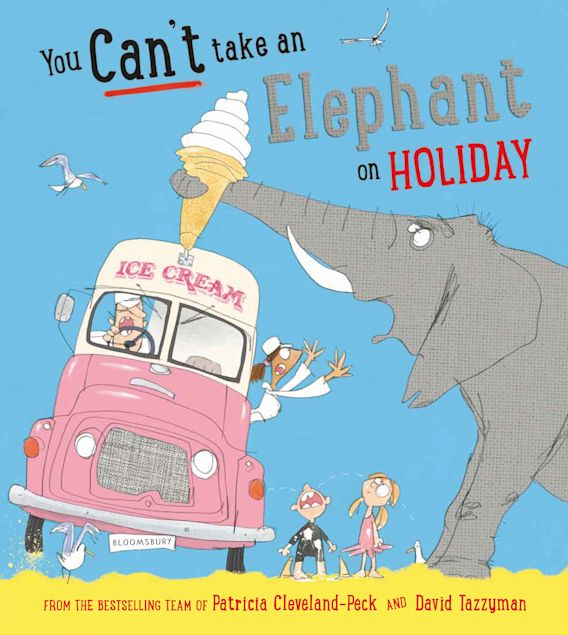 You Can't Take an Elephant on Holiday cover