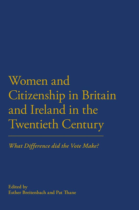 Women and Citizenship in Britain and Ireland in the 20th Century cover