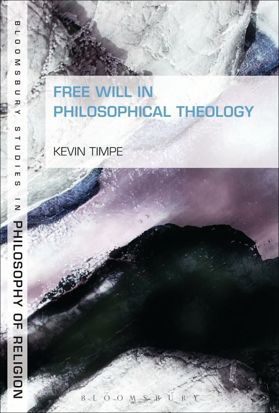 Free Will in Philosophical Theology cover