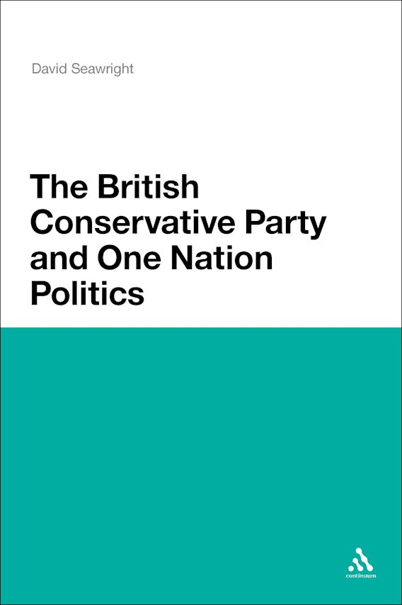 The British Conservative Party and One Nation Politics cover