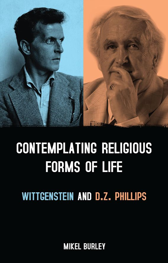 Contemplating Religious Forms of Life: Wittgenstein and D.Z. Phillips cover