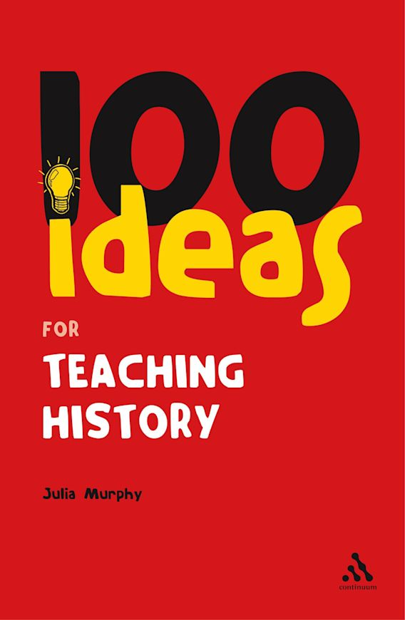 100 Ideas for Teaching History cover