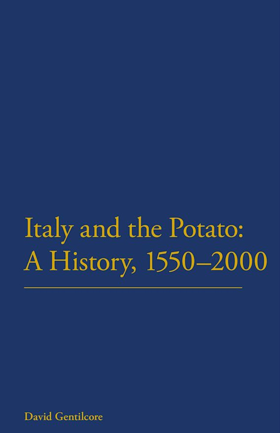 Italy and the Potato: A History, 1550-2000 cover
