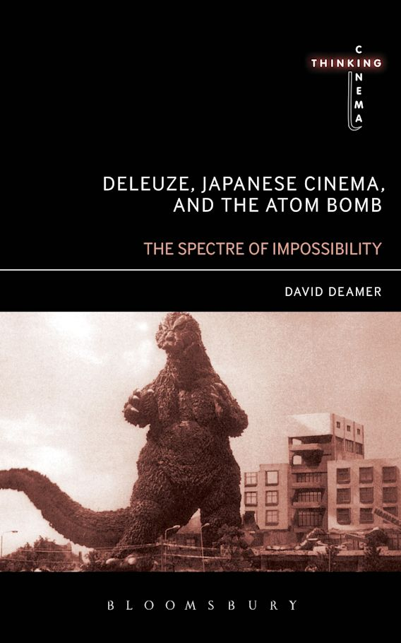 Deleuze, Japanese Cinema, and the Atom Bomb cover