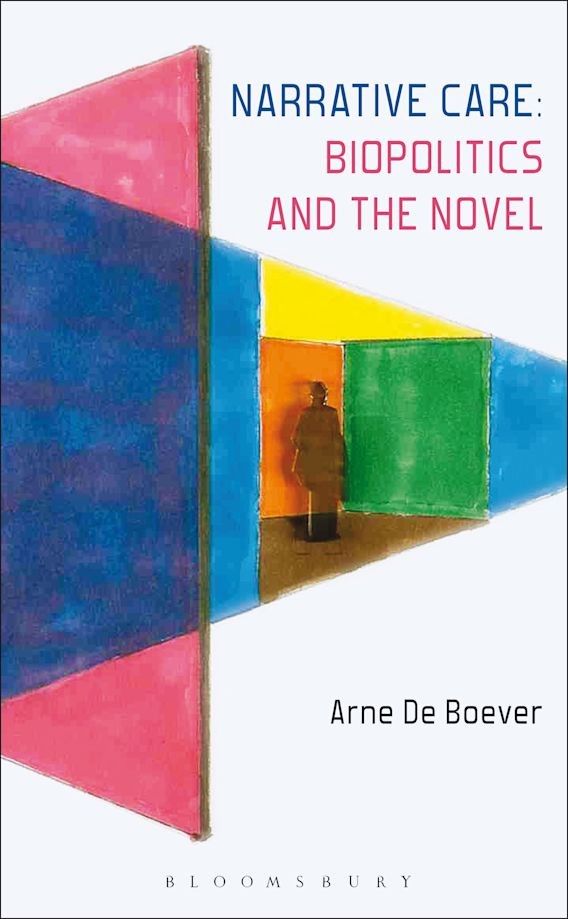 Narrative Care: Biopolitics and the Novel cover