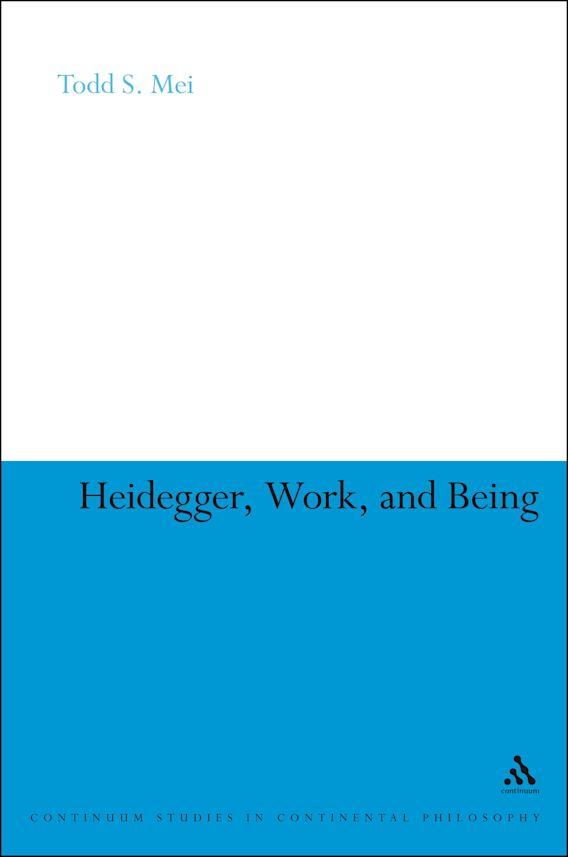 Heidegger, Work, and Being cover