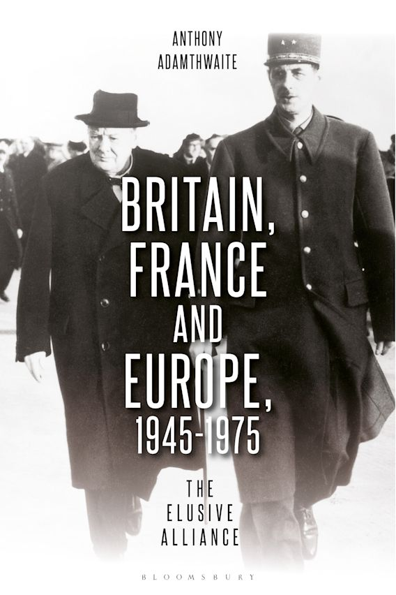Britain, France and Europe, 1945-1975 cover