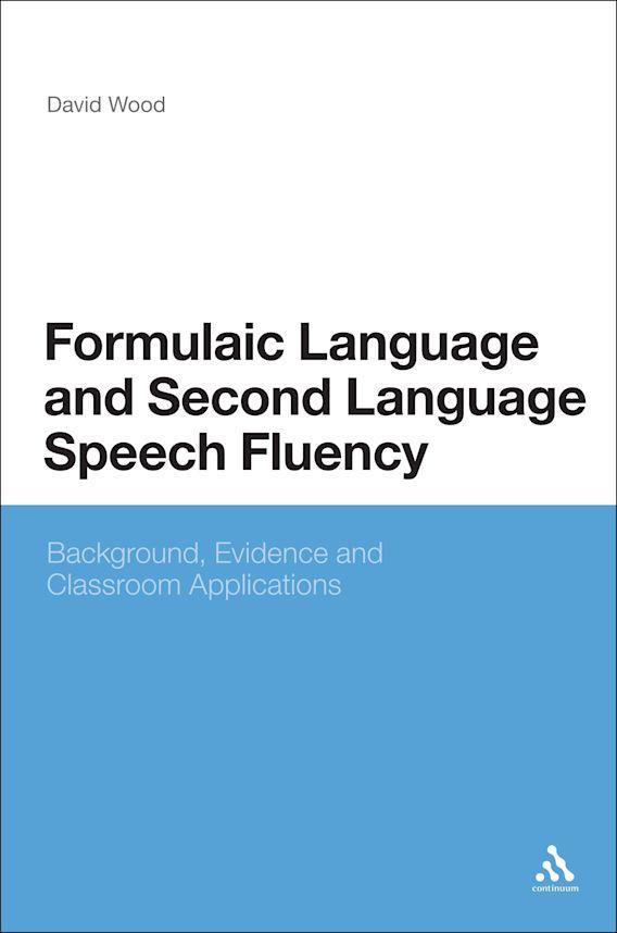 Formulaic Language and Second Language Speech Fluency cover