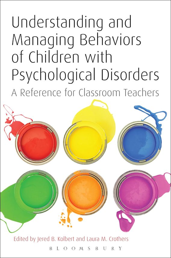 Understanding and Managing Behaviors of Children with Psychological Disorders cover