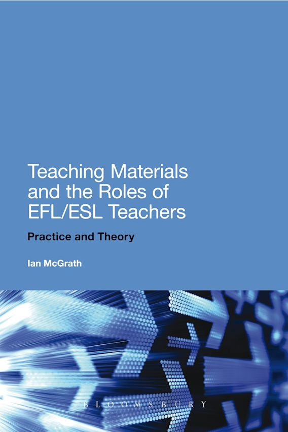 Teaching Materials and the Roles of EFL/ESL Teachers cover