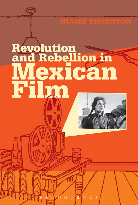Revolution and Rebellion in Mexican Film cover