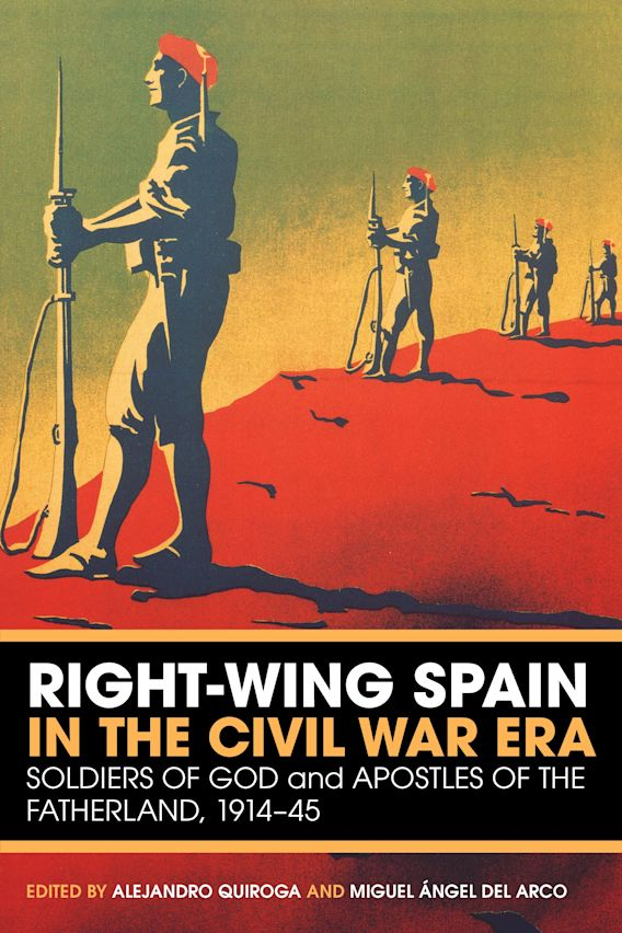 Right-Wing Spain in the Civil War Era cover