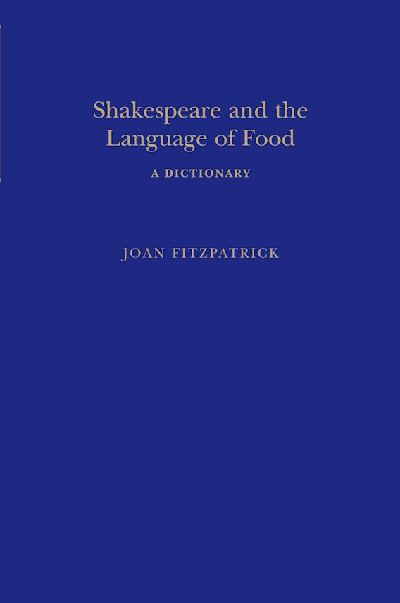 Shakespeare and the Language of Food cover
