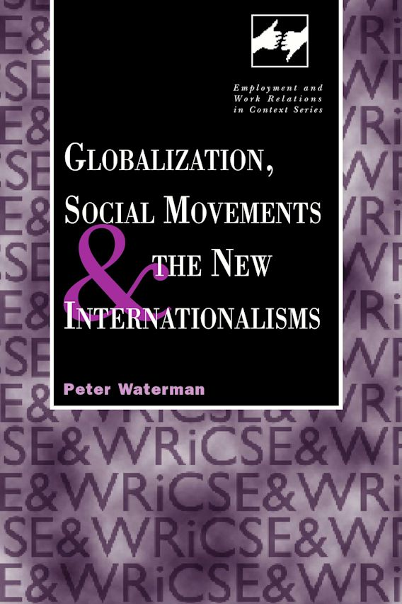 Globalization, Social Movements, and the New Internationalism cover