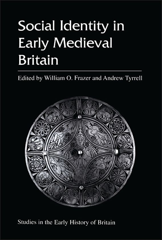 Social Identity in Early Medieval Britain cover