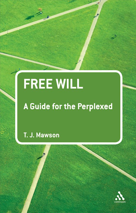 Free Will: A Guide for the Perplexed cover