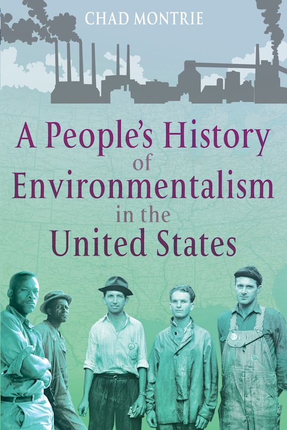 A People's History of Environmentalism in the United States cover