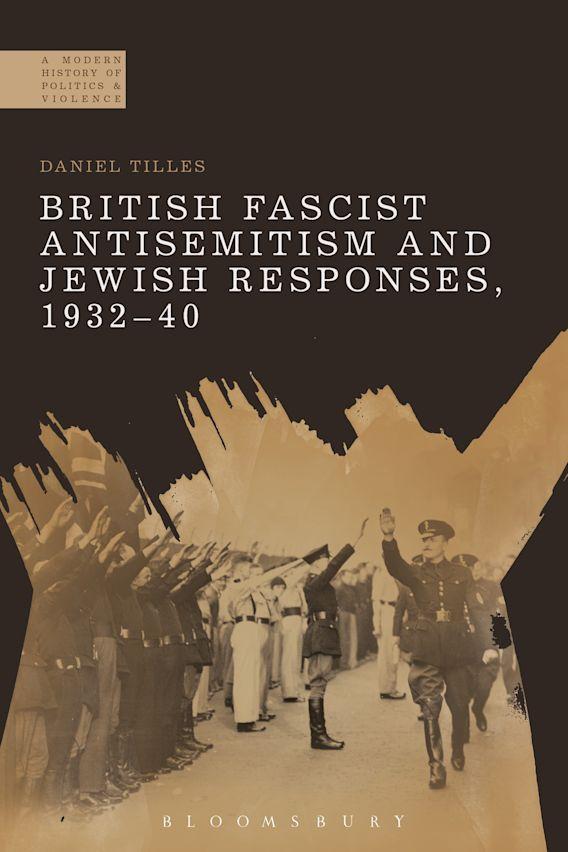 British Fascist Antisemitism and Jewish Responses, 1932-40 cover