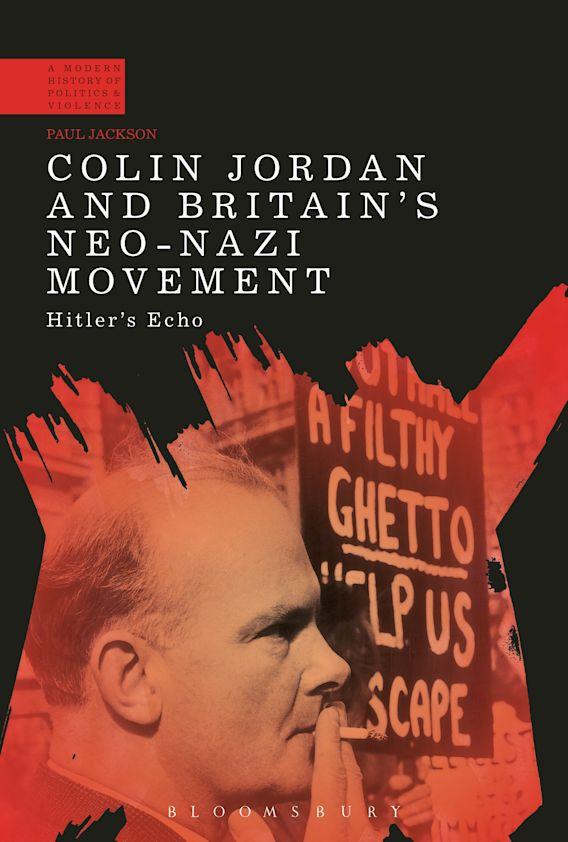 Colin Jordan and Britain's Neo-Nazi Movement cover