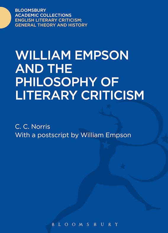 William Empson and the Philosophy of Literary Criticism cover